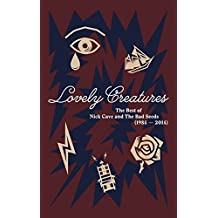 Lovely Creatures: The Best Of Nick Cave And The Bad Seeds (1984 – 2014) (+ Buch)