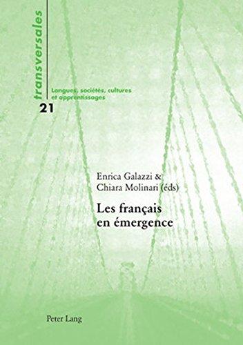 Les français en émergence: Deuxième édition