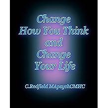 AUTO AYUDA salud y estado físico: Cambiar su pensamiento y cambiar su vida