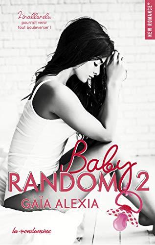 Baby random - tome 2 (New romance)