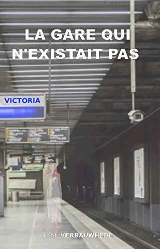 Couverture du livre La gare qui n'existait pas