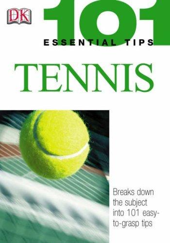 Tennis (101 Essential Tips) by Paul Douglas (2004-03-04)