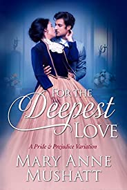 For the Deepest Love (English Edition)