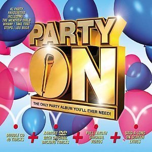 Party On - The Only Party Album You'll Ever Need [2CD + Karaoke DVD] by Various - Karaoke-dvd-na
