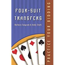 Practice Your Bidding: Four-suit Transfers