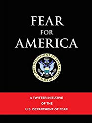 Fear for America (English Edition)