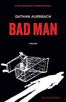 Bad Man di [Auerbach, Dathan]