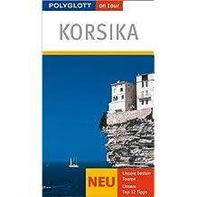 Korsika: Polyglott on tour Reiseführer