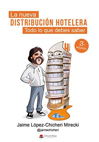 La nueva Distribución Hotelera: Todo lo que debes saber por Jaime López-Chicheri Mirecki