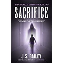 Sacrifice (The Chronicles of Servitude Book 2)