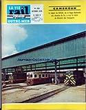 vie du rail outre mer la no 253 du 01 10 1975 cameroun une usine voltaique cameroun s e john morrie nkengong a douala f nouvion promotion des csp 2 africains et malgaches