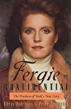 Fergie Confidential - The Duchess of York's True Story (English Edition)