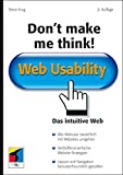 Don't make me think!: Web Usability: Das intuitive Web (mitp Business)