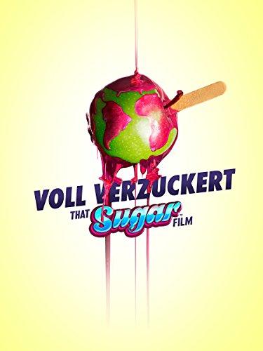 Voll verzuckert - That Sugar Film (Geo Tv)
