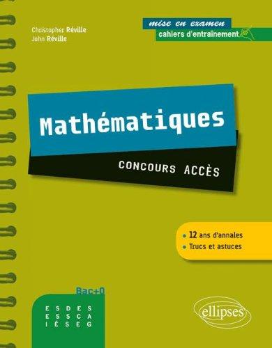 Mathémtiques Concours Accès Cahier d'Entrainement 12 Ans d'Annales