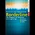 Borderline: Der Ratgeber für Patienten und Angehörige