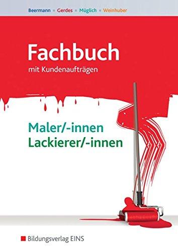 Fachbuch Maler und Lackierer: Fachbuch Maler/-innen und Lackierer/-innen: Schülerband