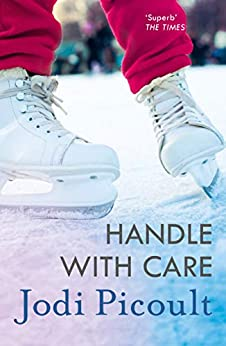Handle with Care by [Picoult, Jodi]