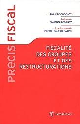 Fiscalité des groupes et des restructurations