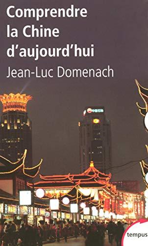 Comprendre la Chine d'aujourd'hui par Jean-Luc DOMENACH
