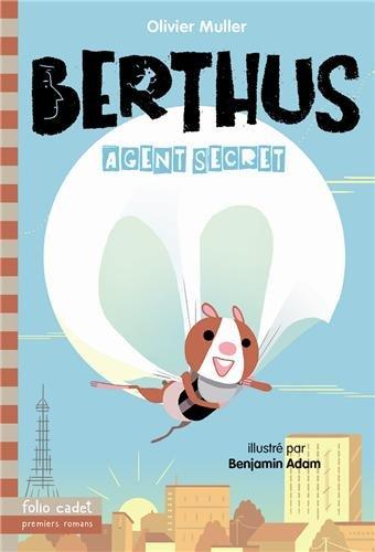 Berthus (1) : Agent secret