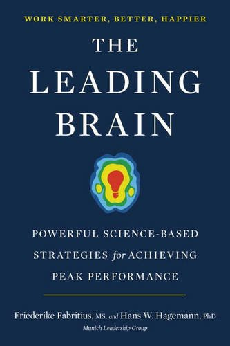 the-leading-brain-powerful-science-based-strategies-for-achieving-peak-performance