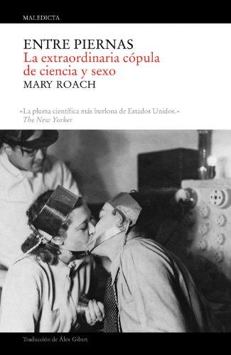 Entre Piernas (Biblioteca Maledicta)