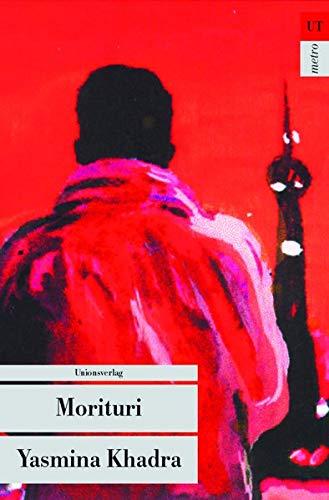 Morituri: Kriminalroman. Kommissar Llob aus Algier (1) (metro)