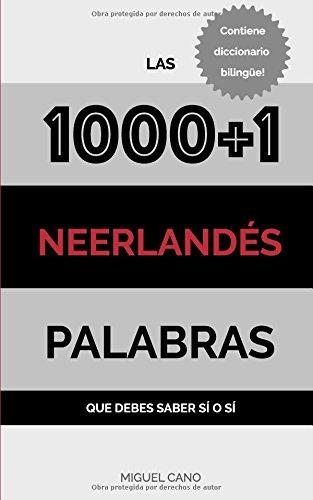 Neerlandés: Las 1000+1 Palabras que debes saber sí o sí por Miguel Cano