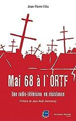 Mai 68 à l'ORTF: Une radio-télévision en résistance (Histoire/Médias)