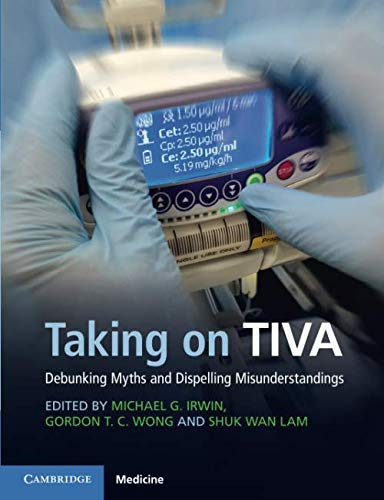 Taking on TIVA: Debunking Myths and Dispelling Misunderstandings (English Edition)