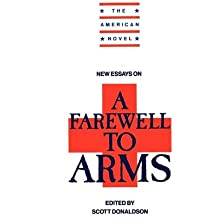 """[(New Essays on A """"Farewell to Arms"""")] [Author: Scott Donaldson] published on (November, 1990)"""