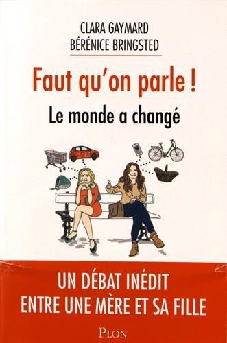 Faut qu'on parle ! : Le monde a changé