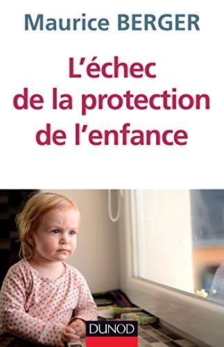 L'échec de la protection de l'enfance