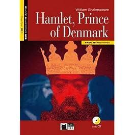 Hamlet, prince of Denmark. Con CD Audio [Lingua inglese]