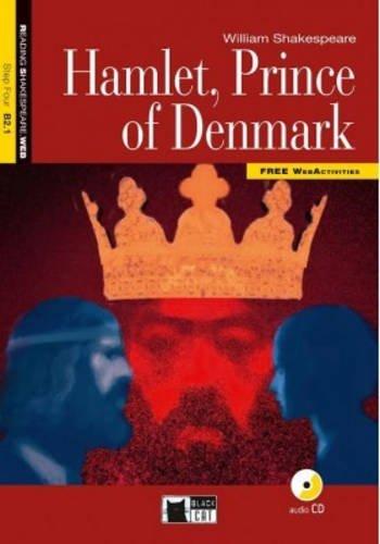 Hamlet, prince of Denmark. Con CD Audio (Reading & Training)