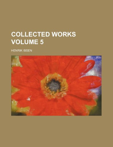 Collected works Volume 5