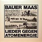 Bauer Maas: Lieder gegen Atomenergie 2002 (Vinyl-LP)
