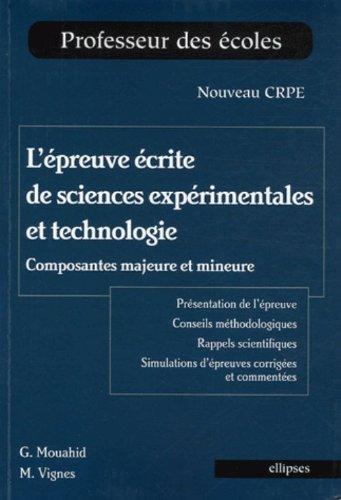 L'épreuve écrite de sciences expérimentales et technologie : Composantes majeures et mineures