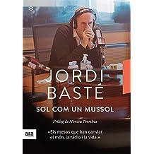 Sol com un mussol (CATALAN) (Catalan Edition)