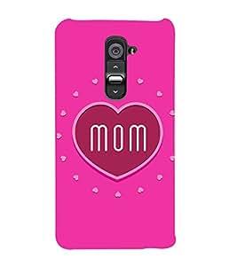 Lovely Mom 3D Hard Polycarbonate Designer Back Case Cover for LG G2 :: LG G2 D800 D980