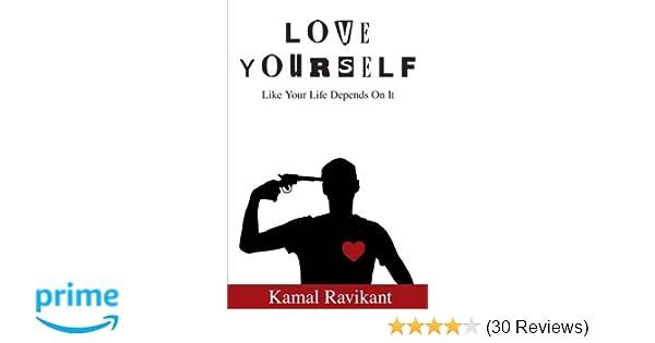 Love Yourself Like Your Life Depends On It Amazonde Kamal