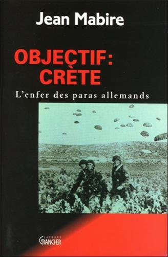 Objectif, Crète