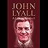 John Lyall: A Life in Football