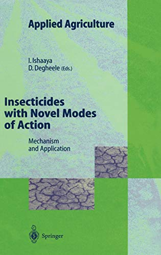 Insecticides with Novel Modes of Action: Mechanisms and Application (Applied Agriculture)