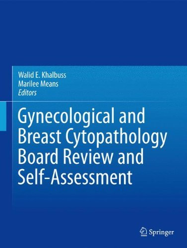 Gynecological and Breast Cytopathology Board Review and Self-Assessment (2013-06-05)