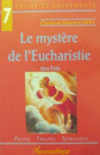 LE MYSTERE DE L'EUCHARISTIE. 2ème partie