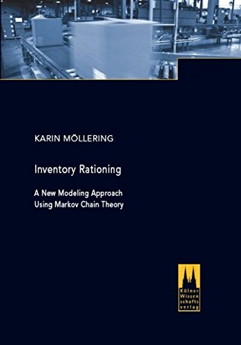 Inventory rationing: A new modeling approach using Markov chain theory