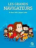 Les grands navigateurs : A la découverte du monde