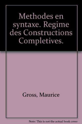 Methodes en syntaxe : regime des constructions completives